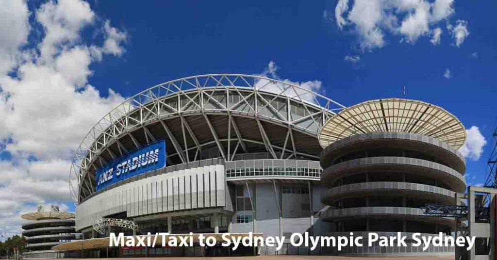 Maxi Taxi to Sydney Olympic Park Sydney